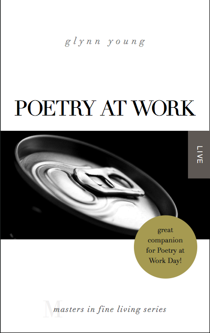Poetry at Work book by Glynn Young